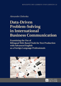Data-Driven Problem-Solving in International Business Communication