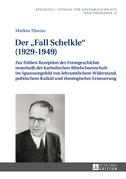 Der «Fall Schelkle» (1929–1949)