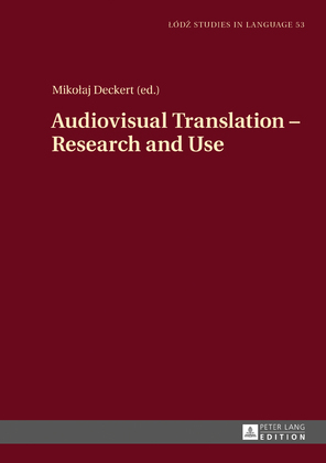 Audiovisual Translation – Research and Use