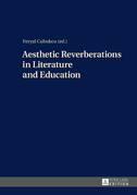 Aesthetic Reverberations in Literature and Education