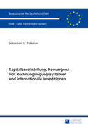 Kapitalbereitstellung, Konvergenz von Rechnungslegungssystemen und internationale Investitionen