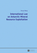 International Law on Antarctic Mineral Resource Exploitation