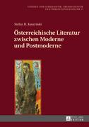 Oesterreichische Literatur zwischen Moderne und Postmoderne