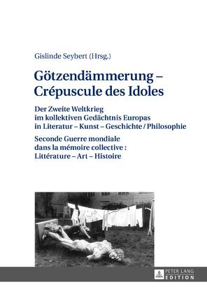 Goetzendaemmerung – Crépuscule des Idoles
