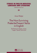 The Non-Surviving Preterite-Present Verbs in English