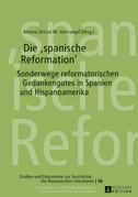 Die «spanische Reformation»