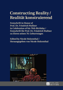 Constructing Reality / Realitaet konstruierend