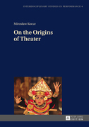 On the Origins of Theater