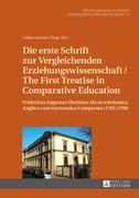 Die erste Schrift zur Vergleichenden Erziehungswissenschaft/The First Treatise in Comparative Education