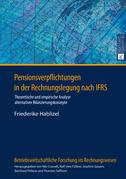 Pensionsverpflichtungen in der Rechnungslegung nach IFRS