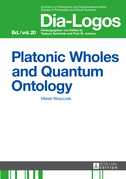 Platonic Wholes and Quantum Ontology