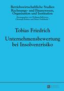 Unternehmensbewertung bei Insolvenzrisiko