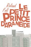 Le petit prince d'Aranéide