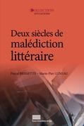 Deux siècles de malédiction littéraire