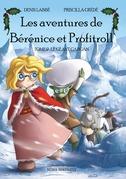 Les Aventures de Bérénice et Profitroll, tome 2