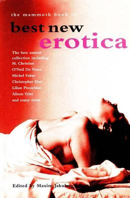 The Mammoth Book of Best New Erotica: Volume 3