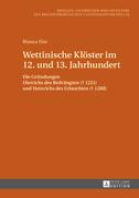 Wettinische Kloester im 12. und 13. Jahrhundert