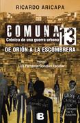 Comuna 13. Crónica de una guerra urbana