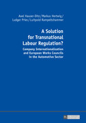 A Solution for Transnational Labour Regulation?