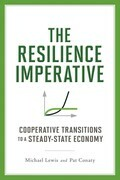 The Resilience Imperative: Cooperative Transitions to a Steady-state Economy