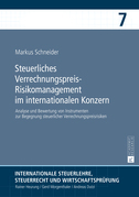 Steuerliches Verrechnungspreis-Risikomanagement im internationalen Konzern