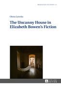 The Uncanny House in Elizabeth Bowen's Fiction