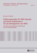 Erklaerungsansaetze fuer NAV-Spreads und deren Implikationen fuer das Management von REITs