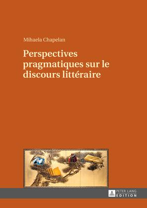 Perspectives pragmatiques sur le discours littéraire