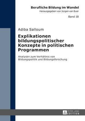 Explikationen bildungspolitischer Konzepte in politischen Programmen