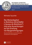 Das Abstandsgebot in Richtlinie 2012/18/EU («Seveso-III-Richtlinie») und seine Auswirkungen auf die Erteilung von Baugenehmigungen