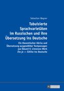 Tabuisierte Sprachvarietaeten im Russischen und ihre Uebersetzung ins Deutsche