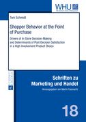 Shopper Behavior at the Point of Purchase