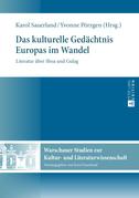 Das kulturelle Gedaechtnis Europas im Wandel