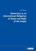 Democracy as an International Obligation of States and Right of the People