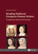 Reading Medieval European Women Writers