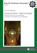 Europa im Islam – Islam in Europa