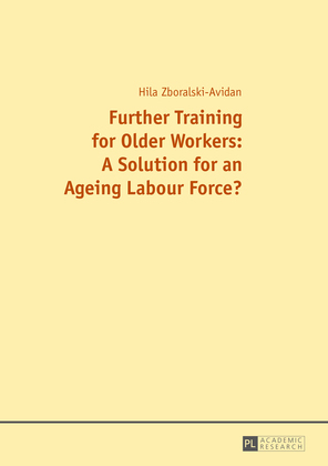 Further Training for Older Workers: A Solution for an Ageing Labour Force?