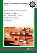 Islamisches Recht in Theorie und Praxis