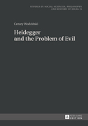 Heidegger and the Problem of Evil