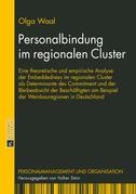 Personalbindung im regionalen Cluster