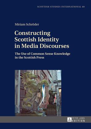 Constructing Scottish Identity in Media Discourses