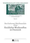Kirchlicher Wiederaufbau in Oesterreich