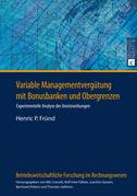 Variable Managementverguetung mit Bonusbanken und Obergrenzen