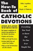 The How-To Book of Catholic Devotions