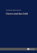 Cicero und das Geld