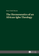 The Hermeneutics of an African-Igbo Theology