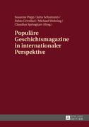Populaere Geschichtsmagazine in internationaler Perspektive