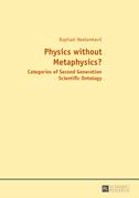 Physics without Metaphysics?
