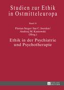 Ethik in der Psychiatrie und Psychotherapie