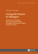 Living the Future in Dialogue